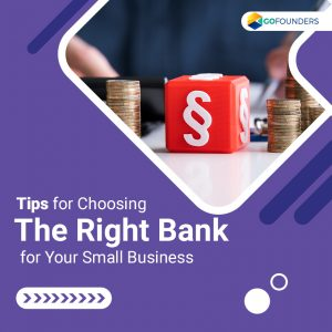 How to Choose the Best Bank for Small Businesses