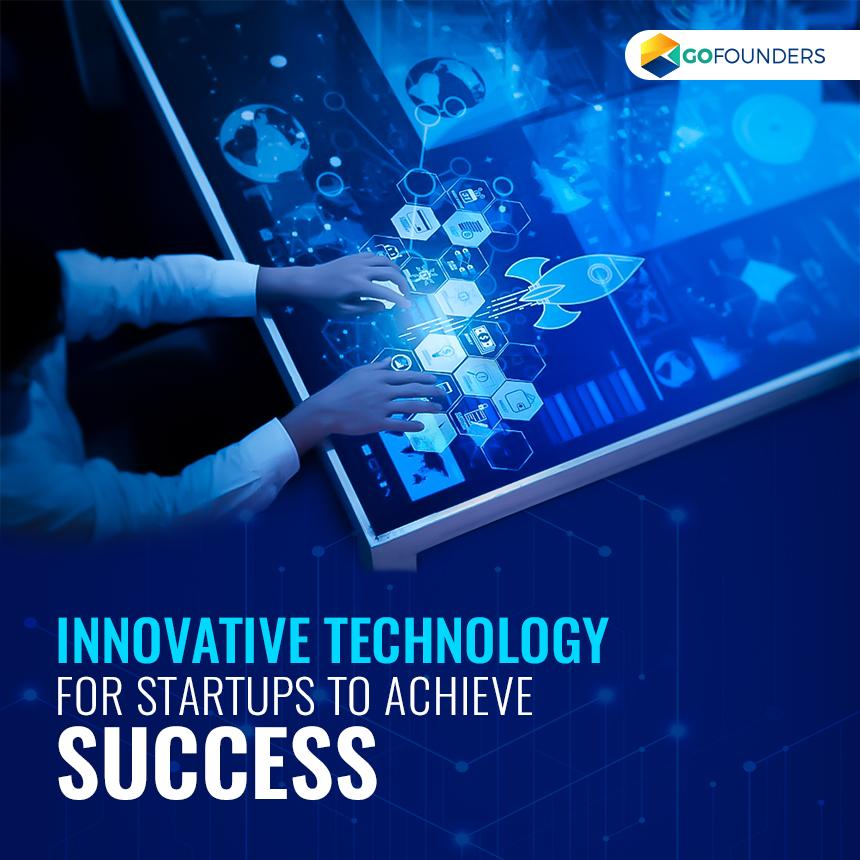 Innovative Technologies For Startups