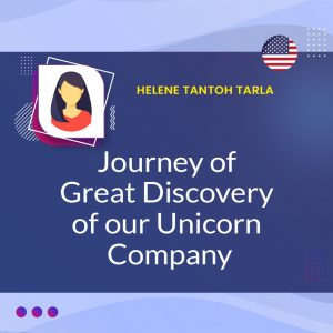 Journey of Great Discovery of Our Unicorn Company