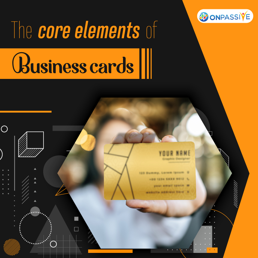 The core elements of Business cards