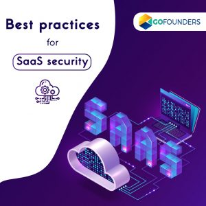 What are the Best Practices for SaaS Security?