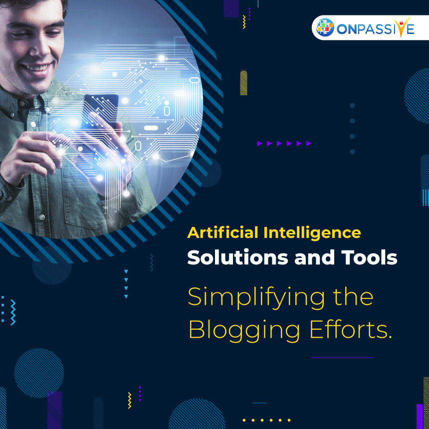 How Artificial Intelligence is Simplifying Blogging Efforts