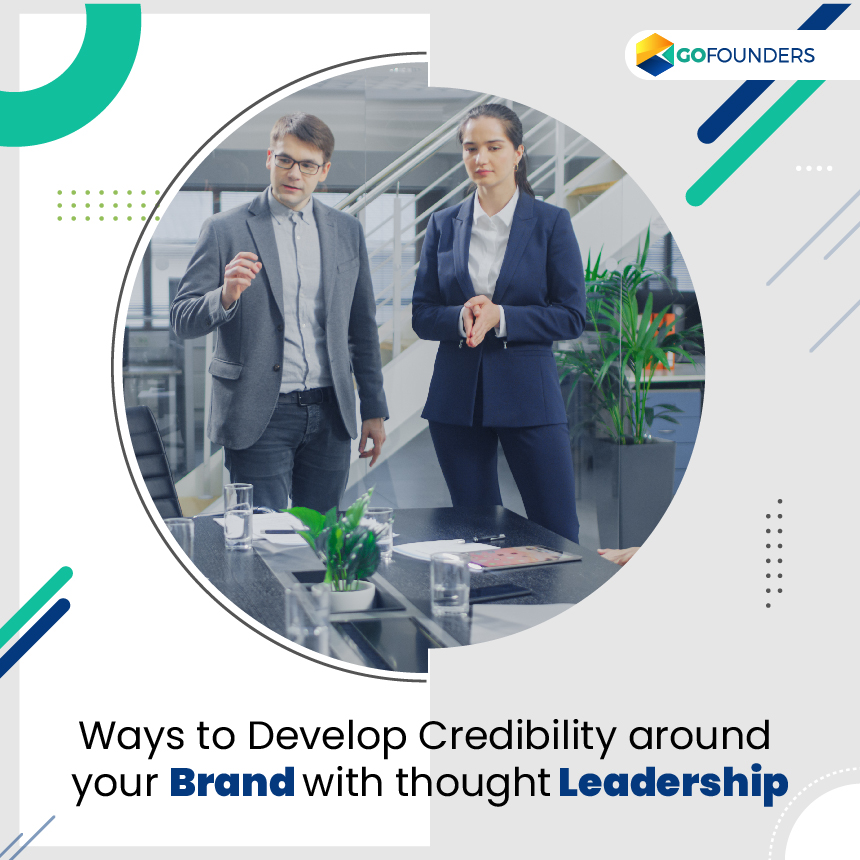 How Does Thought Leadership help you Develop Credibility Around Your Brand