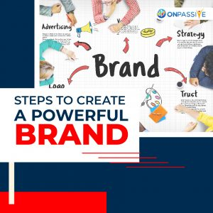 How to Create a Powerful Brand