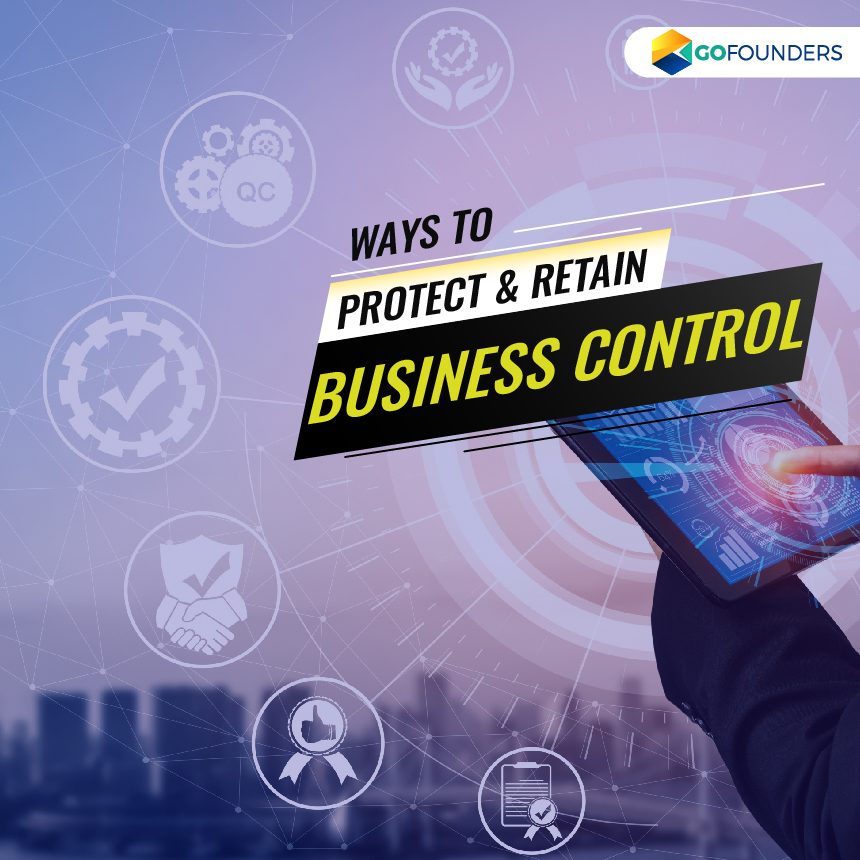 Six Ways to Protect and Retain Control Over Your Business