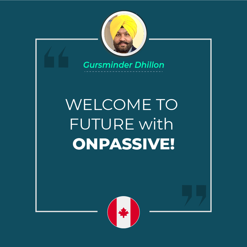WELCOME TO FUTURE with ONPASSIVE!