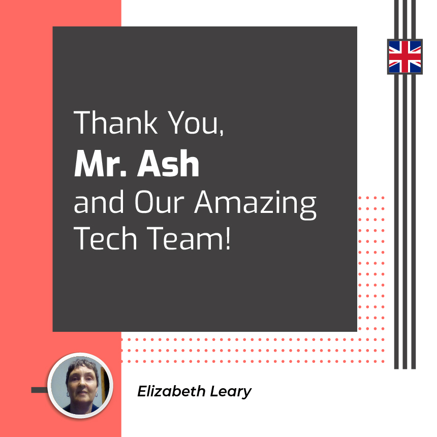 Ash and Our Amazing Tech Team