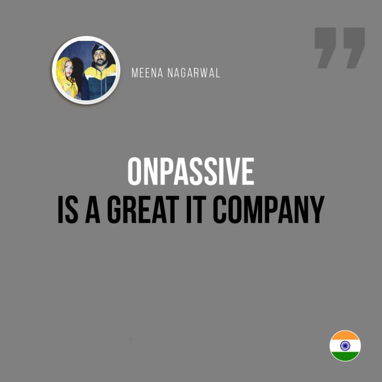 ONPASSIVE Is A Great IT Company