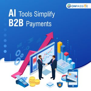 Role of Artificial Intelligence in Transforming B2B Payments