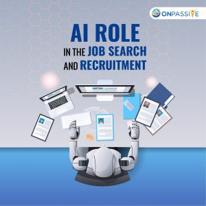 Significant Role of AI in Changing and Improving the Job Search and Recruitment Process