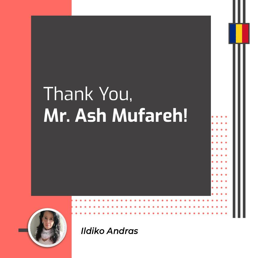 Thank You, Mr Ash Mufareh!