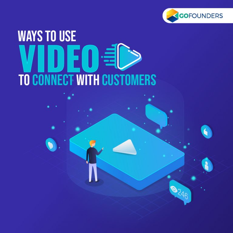 Ways to Use Video to Connect with Customers in a Better Way
