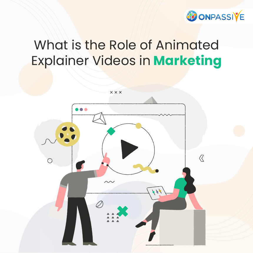 What is the Role of Animated Explainer Videos in Marketing
