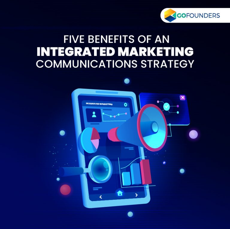 Top Reasons Why You Need an Integrated Marketing Communications Strategy