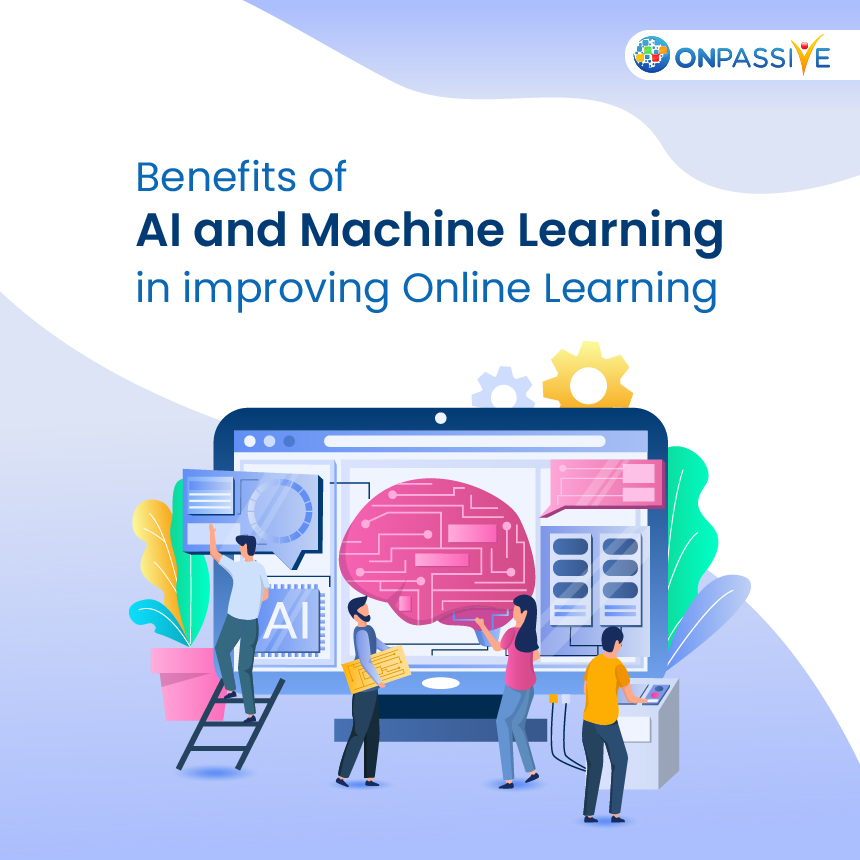 The Role of AI and Machine Learning in Enhancing Online Learning