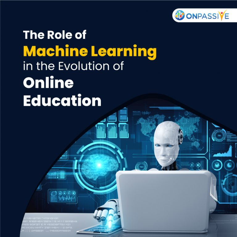 Benefits of Machine Learning in the Growth of Online Education Space