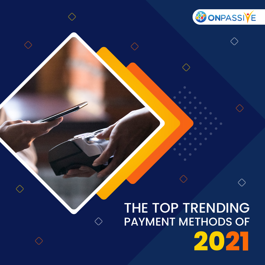 The Top 5 Payment Processing Trends for your Business in 2021