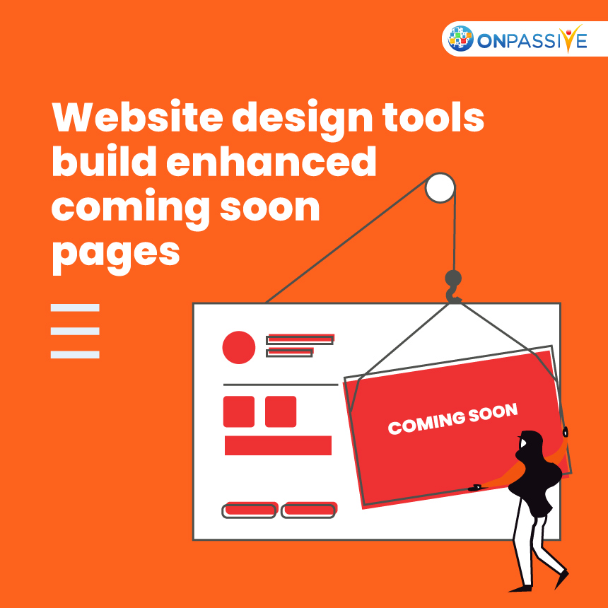 Effectiveness Of Website Design Tools For Creating Coming Soon Pages
