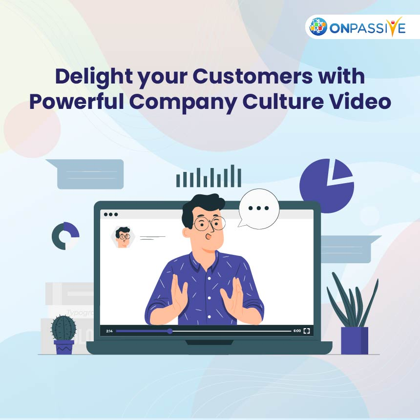 What is a Company Culture Video and how to use it to capture your Customer's Interest