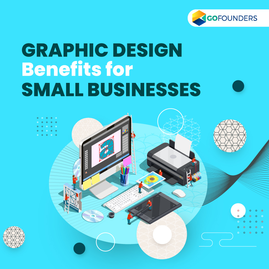 Why should Small Businesses Start Considering Graphic Designing?