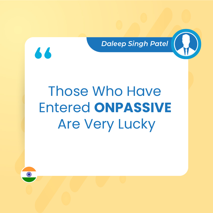 Those Who Have Entered ONPASSIVE Are Very Lucky
