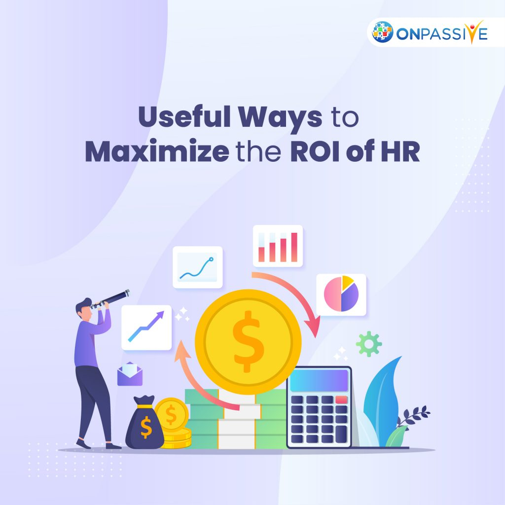 How To Maximize The ROI Of HR