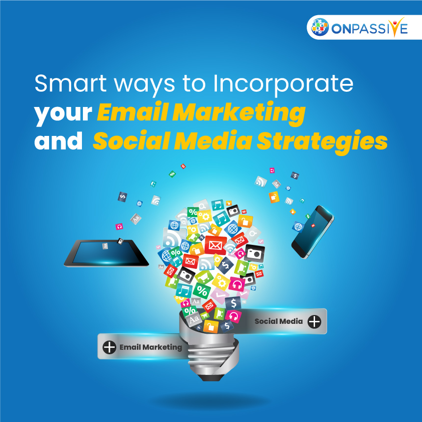 Tips to Integrate Email Marketing and Social Media Strategies