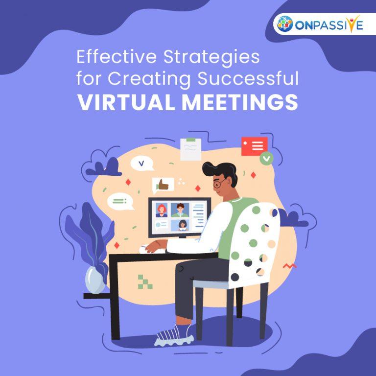 The Top 7 Strategies to Create Successful Virtual Meetings