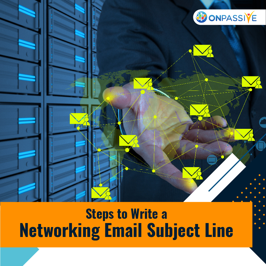 How to Write Appealing Email Subject Line for Networking Emails