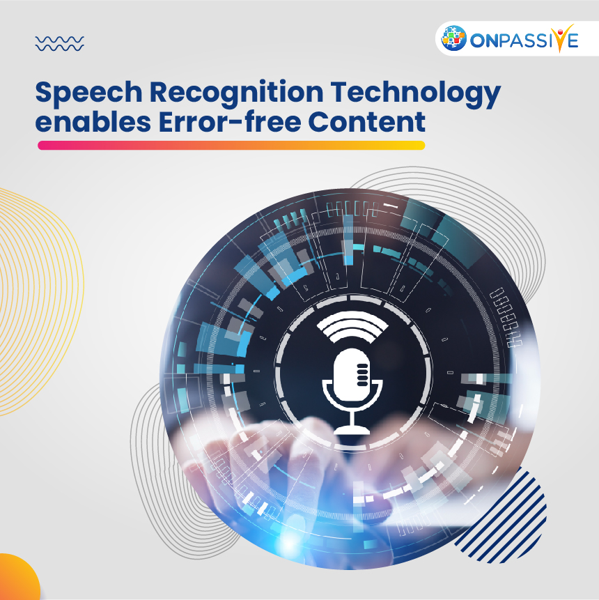 Benefits of Speech Recognition Technology