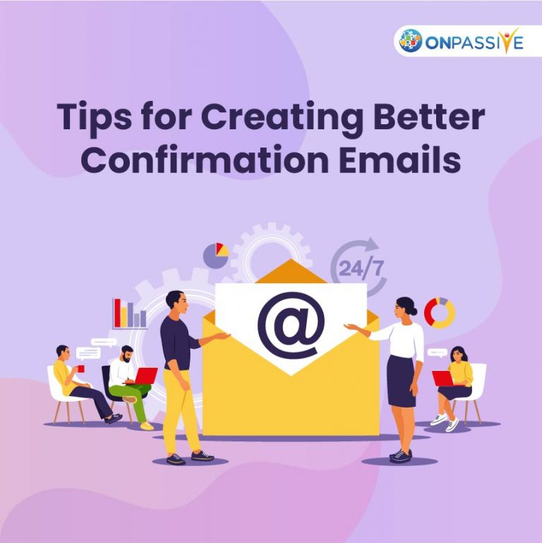 How to Design Confirmation Emails to Improve your Email Marketing Efforts