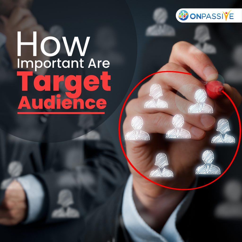 Factors Determining Target Audience