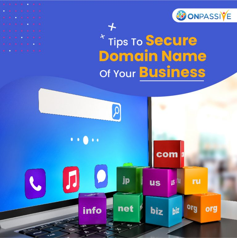 Tips To Secure Domain Name Of Your Business