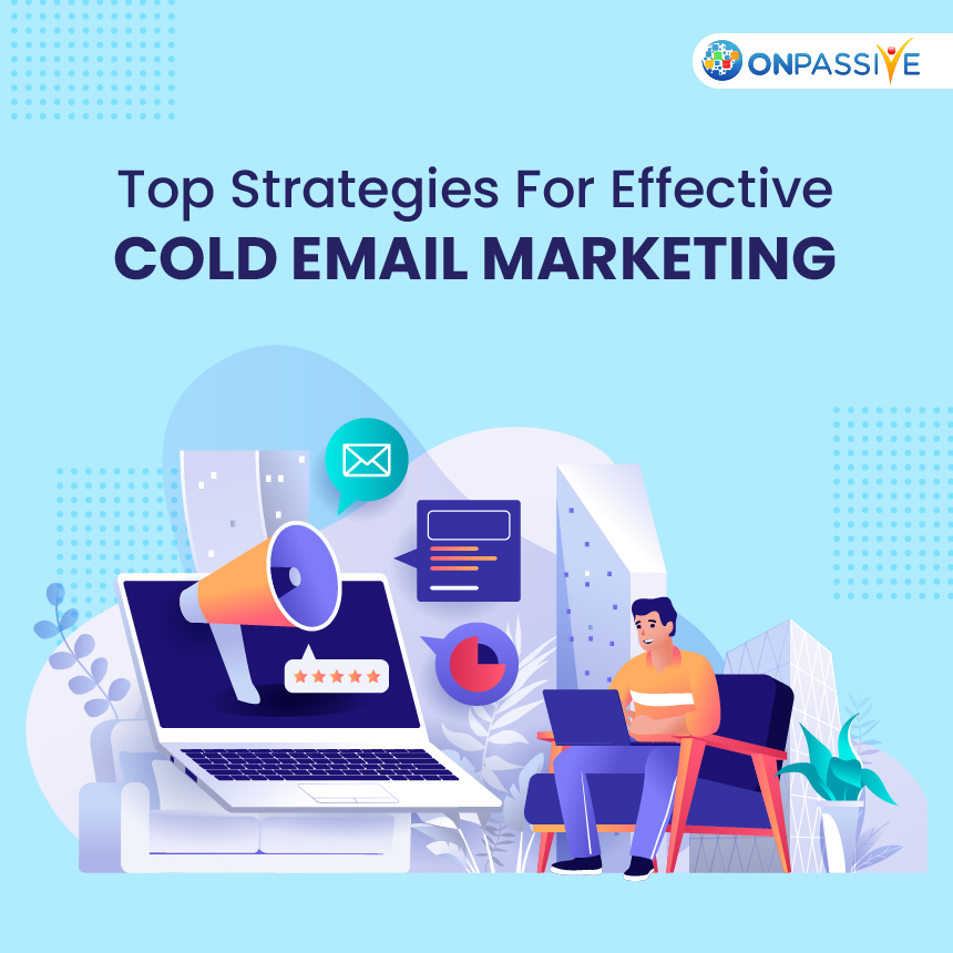 Strategies For Effective Cold Emailing
