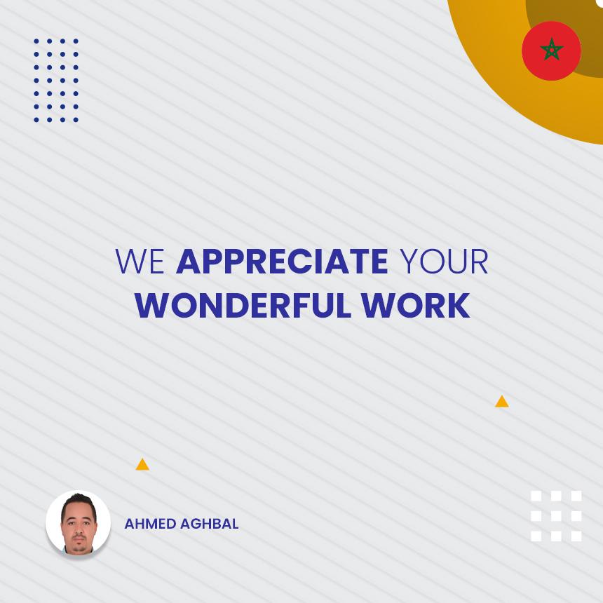 We Appreciate Your Wonderful Work