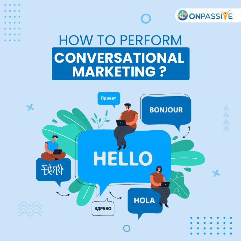 Conversational Marketing - ONPASSIVE