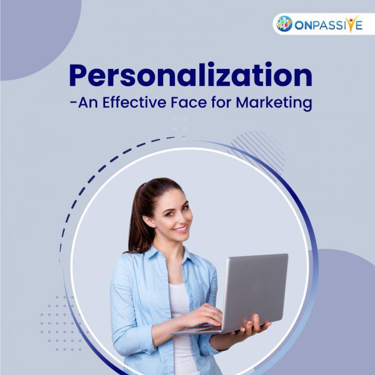 Personalization Marketing-ONPASSIVE
